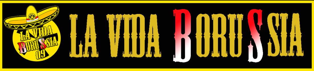 La Vida Borussia 09